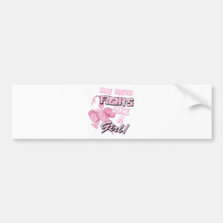My Mom Fight Like A Girl Distressed Bumper Stickers