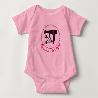 My mom is a hair stylist -Hairstyles tools Baby Bodysuit