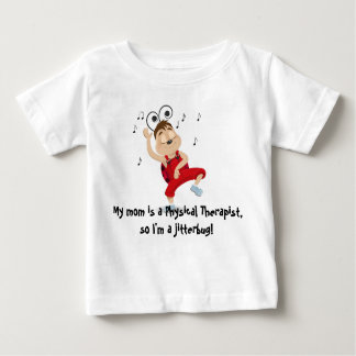 My mom is a physical therapist jitterbug t-shirt