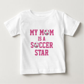 My Mom is a Soccer Star Soccer Ball Pink and White Baby T-Shirt