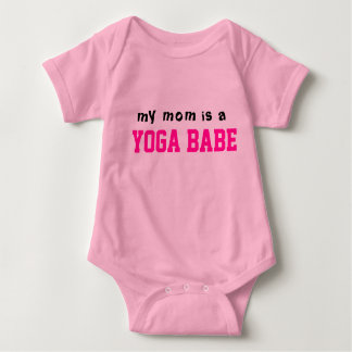 My Mom is a YOGA BABE Baby Bodysuit