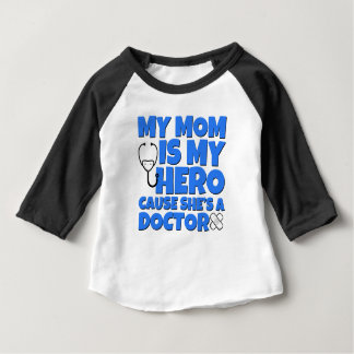 My mom is my hero, Doctor shirt for baby