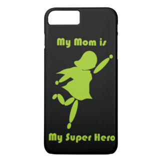 My Mom is My Super Hero Custom iPhone 7 Plus Case. iPhone 7 Plus Case