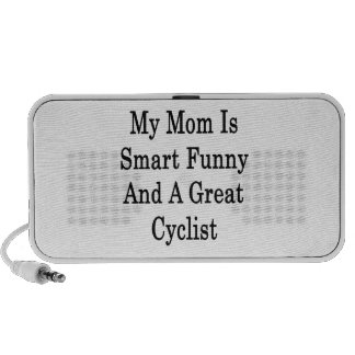 My Mom Is Smart Funny And A Great Cyclist Laptop Speaker