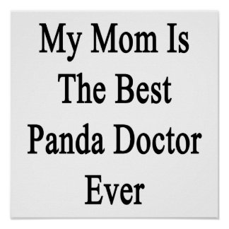 My Mom Is The Best Panda Doctor Ever