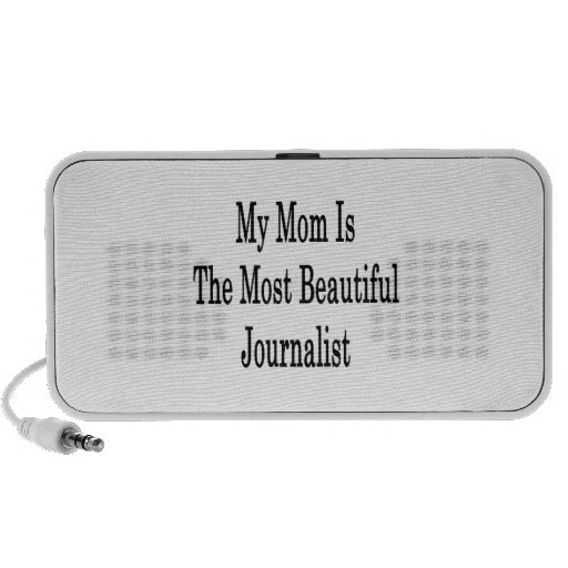 My Mom Is The Most Beautiful Journalist Travel Speaker