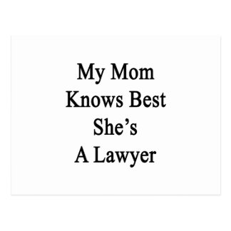 My Mom Knows Best She's A Lawyer Postcard