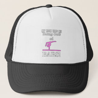 My Mom Lets Me Hang Out At Bars Funny Gymnast Gift Trucker Hat
