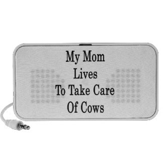 My Mom Lives To Take Care Of Cows Travelling Speakers
