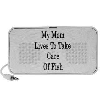 My Mom Lives To Take Care Of Fish Laptop Speaker