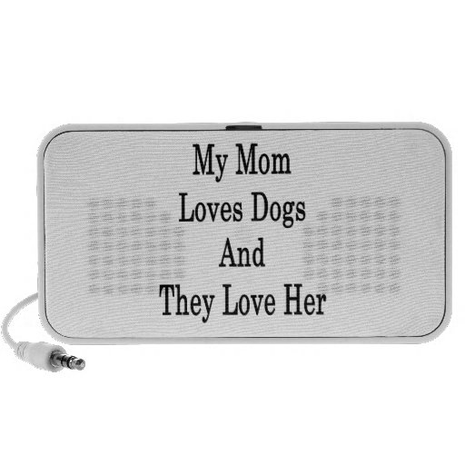 My Mom Loves Dogs And They Love Her Mini Speaker