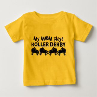 My Mom plays Roller Derby, Roller Skating Baby T-Shirt