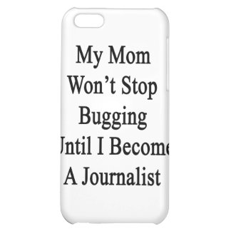 My Mom Won t Stop Bugging Until I Become A Journal Case For iPhone 5C