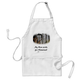 My Mom works for Homeland Security Standard Apron