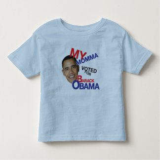 MY MOMMA VOTED FOR OBAMA TODDLER T-Shirt