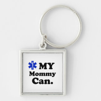 My Mommy can. EMT. Silver-Colored Square Key Ring