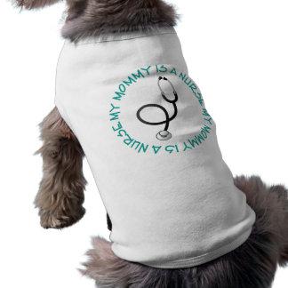 My Mommy Is A Nurse Gift Tee Sleeveless Dog Shirt