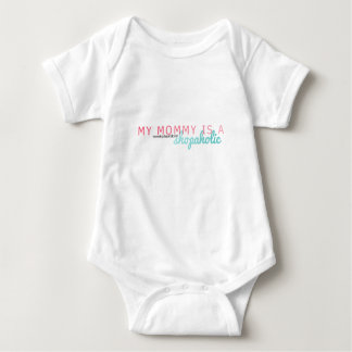 My Mommy is a Shopaholic Baby Bodysuit