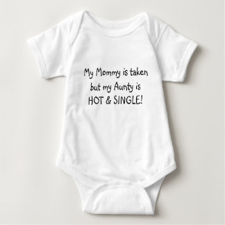 My Mommy is taken but my aunty Nan... - Customized Baby Bodysuit