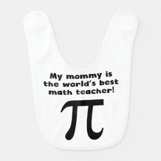 My Mommy Is The Word's Best Math Teacher Bib
