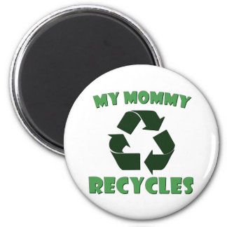 My Mommy Recycles 6 Cm Round Magnet