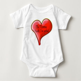 My Mommy thinks I'm special Baby Bodysuit