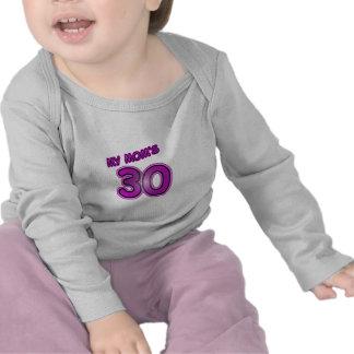 My Mom's 30 Tee Shirt