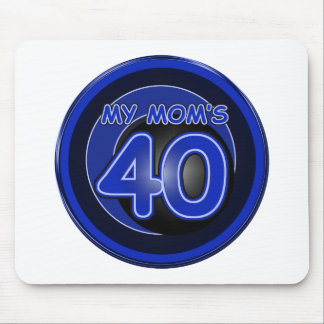 My Mom's 40 & blue Mouse Pad