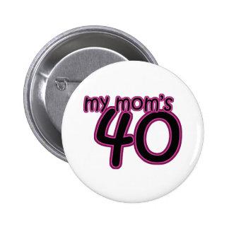 My Mom's 40 Pin