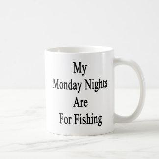 My Monday Nights Are For Fishing Coffee Mug