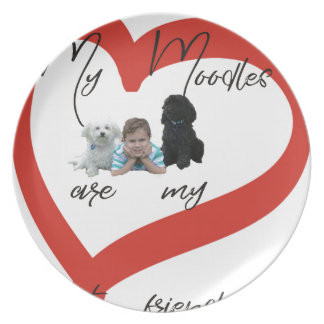My Moodles are my Best Friends Plate