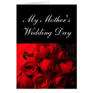 """My Mother's Wedding Day"" - Crimson Roses [a] Greeting Card"