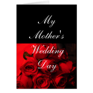 """My Mother's Wedding Day"" - Crimson Roses [b] Greeting Card"