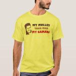 My Mullet Your Mum My Camaro T-Shirt