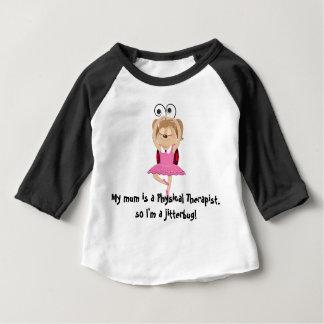 My mum is a physical therapist jitterbug baby T-Shirt