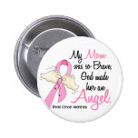 My Mum Is An Angel 2 Breast Cancer 6 Cm Round Badge