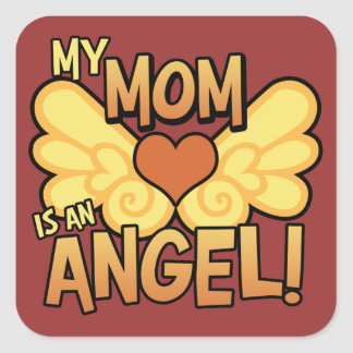 My Mum Is An Angel Square Sticker