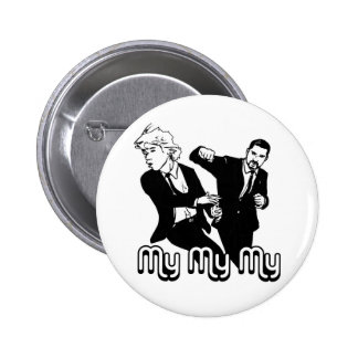 My My My 6 Cm Round Badge