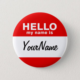 My Name Is Blank Custom Nametag Red 6 Cm Round Badge