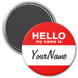 My Name Is Blank Custom Nametag Red 7.5 Cm Round Magnet