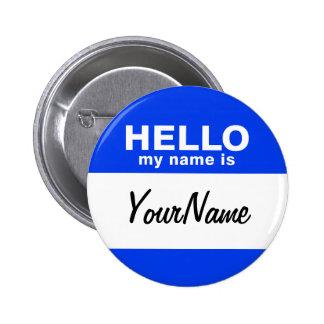 My Name Is Blue Custom Nametag 6 Cm Round Badge
