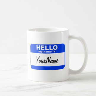 My Name Is Blue Custom Nametag Coffee Mug