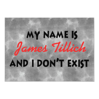 My Name Is James Tillich 13 Cm X 18 Cm Invitation Card