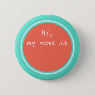 My Name Is, Personalized Round Blank Pin