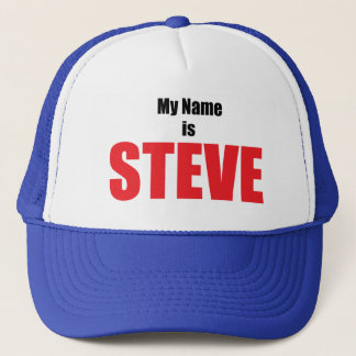My Name is Steve Trucker Hat