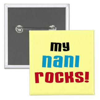 My Nani Rocks T-shirts and Gifts Pinback Buttons