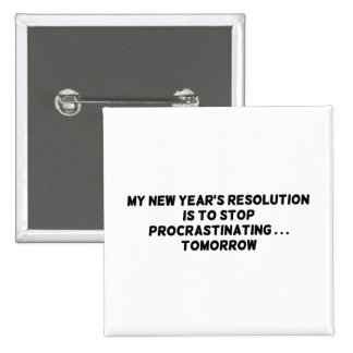 My New Year s Resolution Stop Procrastinating Buttons