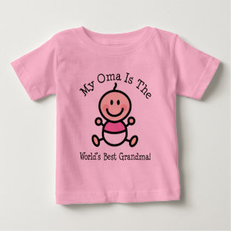 My Oma is The Worlds Best Grandma Baby T-Shirt