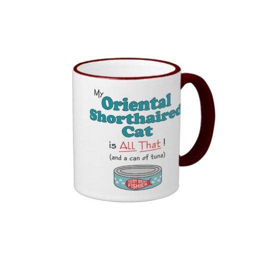 My Oriental Shorthaired Cat is All That! Coffee Mugs