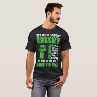 My Ostrichs They Are The Best Part Of Me Tshirt